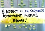 5 Project Killing Storyworld  Development Mistakes (Guest Post)
